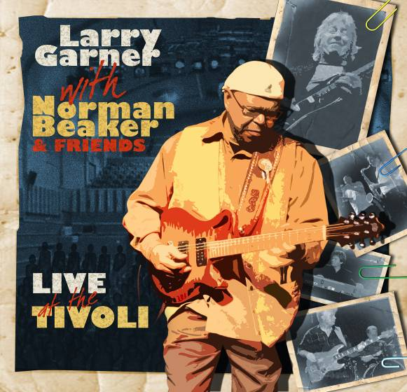 Larry Garner with Norman Beaker & Friends - Live at the Tivoli